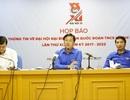 1.000 thanh niên ưu tú sẽ dự ĐH Đoàn toàn quốc lần thứ XI