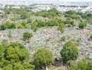 """Nghĩa trang lớn nhất TPHCM """"hoá kiếp"""" thành tòa nhà cao ốc"""