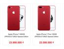 iPhone 7 Plus màu đỏ giảm sâu xuống dưới 23 triệu đồng