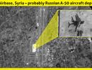 """""""Mắt thần"""" của Nga trở lại chiến trường Syria"""