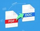 """""""Biến hóa PDF sang Word để dễ chỉnh sửa nội dung"""" là thủ thuật nổi bật tuần qua"""