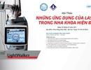 Chuyển giao công nghệ Laser trong nha khoa và điều trị ngáy lần đầu tiên tại Việt Nam