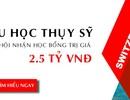 Du học Thụy Sĩ: Cơ hội nhận các suất học bổng giá trị 2.5 tỷ VNĐ dành cho DHS Việt Nam