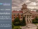 Du học Canada: Manitoba – Khởi đầu thuận lợi cho tương lai định cư