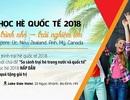 Triển lãm du học hè quốc tế 2018: Hành trình nhỏ - trải nghiệm lớn