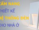 [Infographics]: Những lưu ý khi lắp đặt hệ thống chiếu sáng cho nhà ở
