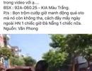 """Thực hư thông tin """"cướp ô tô ở Đà Nẵng"""""""