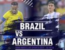 Brazil - Argentina: Kinh điển của hai số phận trái ngược
