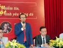 Thêm ứng cử viên phó chủ tịch VFF công khai đề án tranh cử