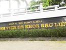 Cử tri truy vấn UBND tỉnh 3 vấn đề tồn tại bệnh viện tỉnh Bạc Liêu