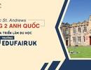 Đại học St. Andrews hạng 2 Anh Quốc tham gia Triển lãm Du học 50 trường eduFairUK