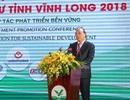 Thủ tướng: Vĩnh Long cần vươn lên trở thành địa phương phát triển năng động hàng đầu