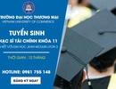 Học Thạc sỹ Tài chính trong nước chỉ 12 tháng - nhận bằng quốc tế tại Đại học Thương mại