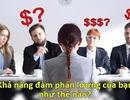 Né tránh đề nghị về lương chưa bao giờ là tốt ?