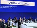 Liên minh Bắc Mỹ được chọn là chủ nhà World Cup 2026
