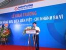 LienVietPostBank khai trương chi nhánh tại Ba Vì