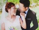 Chuyện tình cô dâu hơn chú rể 35 tuổi: Cô dâu làm đơn tố cáo Phòng Tư pháp