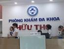 Phát hiện nhiều sai phạm cơ bản tại phòng khám có bác sĩ Trung Quốc