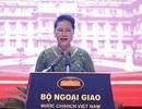 Chủ tịch Quốc hội: Ngoại giao mềm dẻo sẽ tránh những bất lợi cho Việt Nam