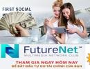 Thực hư việc kiếm hàng ngàn USD/tháng qua FutureNet: Bộ Công Thương cảnh báo