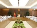 Thường trực Chính phủ bàn thảo 10 nội dung quan trọng