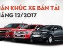 Phân khúc bán tải tháng 12/2017: Toyota Hilux trở lại vị trí quen thuộc