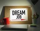 Mẹo nhỏ giúp bạn tìm thấy công việc như mơ trong năm 2019