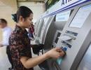 Tết Kỷ Hợi 2019: Phạt ngân hàng để ATM thiếu tiền, không hoạt động