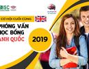 Cơ hội cuối cùng đăng ký phỏng vấn học bổng - Du học Anh 2019