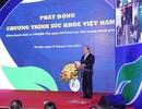 Thủ tướng kêu gọi người dân tăng cường vận động, ăn nhiều rau xanh, giảm rượu bia