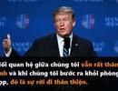 Những phát ngôn đáng chú ý của Tổng thống Trump tại thượng đỉnh ở Hà Nội