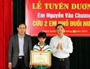 Chủ tịch tỉnh tặng bằng khen cho nam sinh lớp 7 dũng cảm lao xuống dòng nước cứu 2 em nhỏ