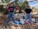 2 hot girl đình đám Chi Pu và Quỳnh Anh Shyn rủ nhau tham gia thử thách dọn rác