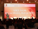 Khai mạc Diễn đàn Người Việt có tầm ảnh hưởng: Việt Nam lớn hay nhỏ?