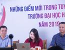Tư vấn tuyển sinh 2019: Đăng ký xét tuyển nguyện vọng như thế nào cho đúng?