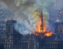 Hé lộ nguyên nhân ban đầu vụ hỏa hoạn kinh hoàng ở Nhà thờ Đức Bà Paris