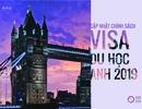 Cập nhật chính sách visa và học bổng du học Anh 2019
