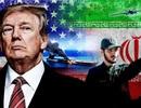"""Cuộc cân não của Tổng thống Trump khi đối đầu """"chảo lửa"""" Iran"""