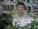 Người cha suốt 4 tháng mòn mỏi đi tìm con trai mất tích bí ẩn