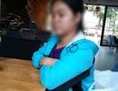 Cô gái khuyết tật tố bị chủ nhà nhiều lần cưỡng dâm tại Đắk Lắk!