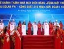 Khánh thành nhà máy năng lượng mặt trời 210 MWp vùng biên giới Tây Nam