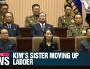 Em gái ông Kim Jong-un vào nhóm 9 người quyền lực nhất Triều Tiên?