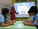 TPHCM: Gần 95% học sinh lớp 1 được học tiếng Anh
