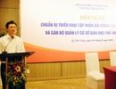 Thứ trưởng Bộ GD&ĐT: Giáo viên tốt, mang lại niềm vui cho học sinh