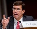 """Bộ trưởng Quốc phòng Mỹ: Lầu Năm Góc """"cẩn trọng"""" theo dõi Trung Quốc"""