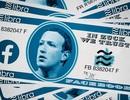 Hàng loạt ông lớn rút lui và ngừng hợp tác, tham vọng tiền ảo của Facebook có bị lung lay?