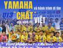 """Yamaha và hành trình đi tìm """"chất"""" cho bóng đá Việt"""