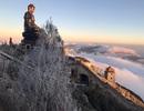 Lạnh âm độ C, đỉnh Fansipan mang cảnh sắc mùa đông châu Âu