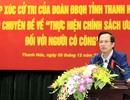 """Bộ trưởng Đào Ngọc Dung: """"Thắc mắc của dân mà giải quyết được thì trả lời ngay"""""""