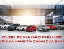 Chọn xe KIA nào phù hợp với khả năng tài chính của bạn?